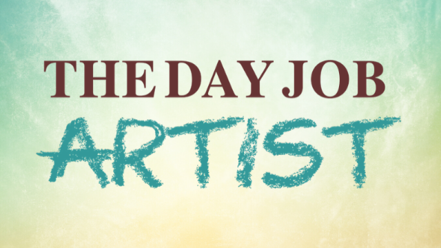 The Day Job Artist
